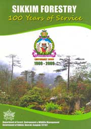 Sikkim Forest-100 years of Service